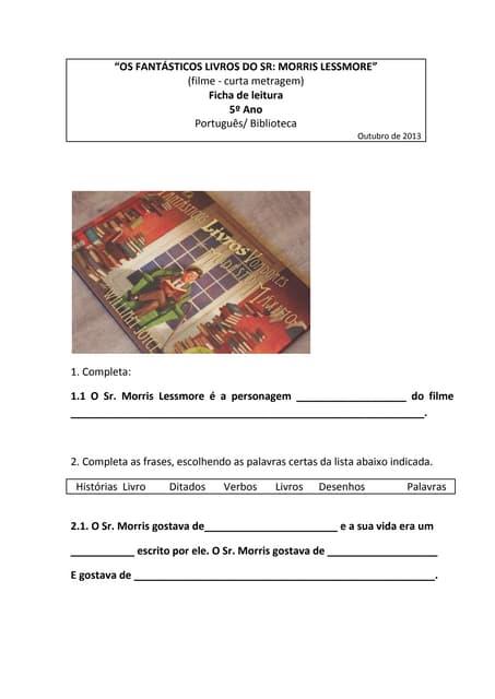Ficha de Leitura os fantásticos livros do Sr Morris Lessmore