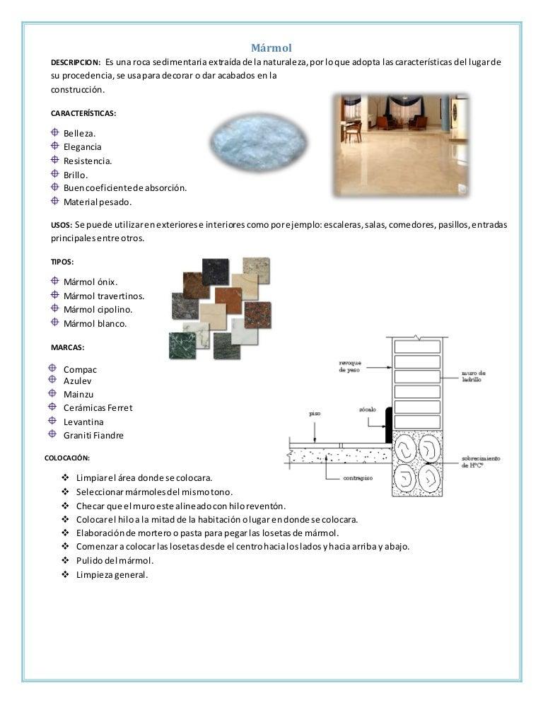 Fichas tecnicas acabados en pisos for Marmol caracteristicas y usos