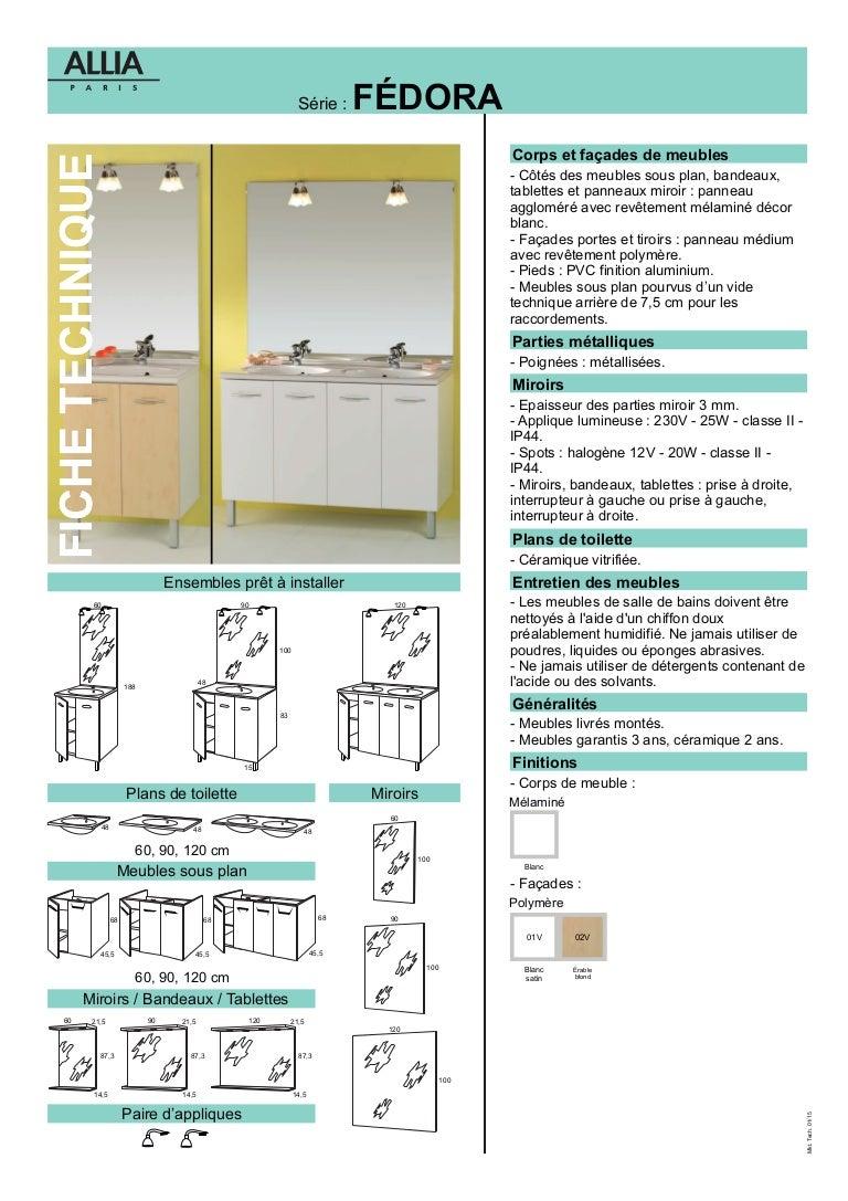fiche technique meubles fedora par allia salle de bains. Black Bedroom Furniture Sets. Home Design Ideas