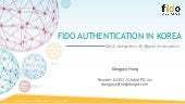 FIDO Authentication in Korea: Early Adoption & Rapid Innovation