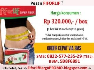 BELI FIFORLIF di DENPASAR BALI, 0822-5772-3529 (Tsel), Jual Fiforlif Denpasar Bali, Agen Fiforlif Denpasar Bali