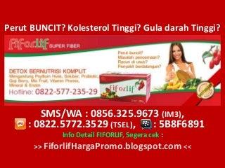 0856-325-9673 (IM3), FIFORLIF TANGERANG, Agen Fiforlif Tangerang, Jual Fiforlif Tangerang