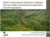 China's Environment and power relations: The case of the Conversion of Cropland to Forest Programme