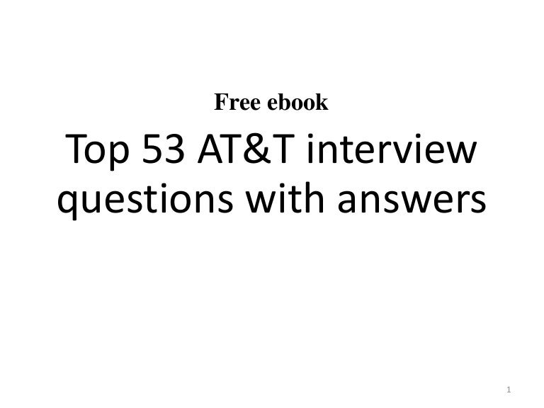Free ebook Top 53 AT&T interview questions with answers 1