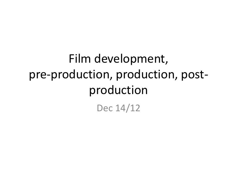 film development pre production production