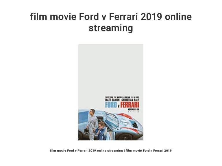 Film Movie Ford V Ferrari 2019 Online Streaming