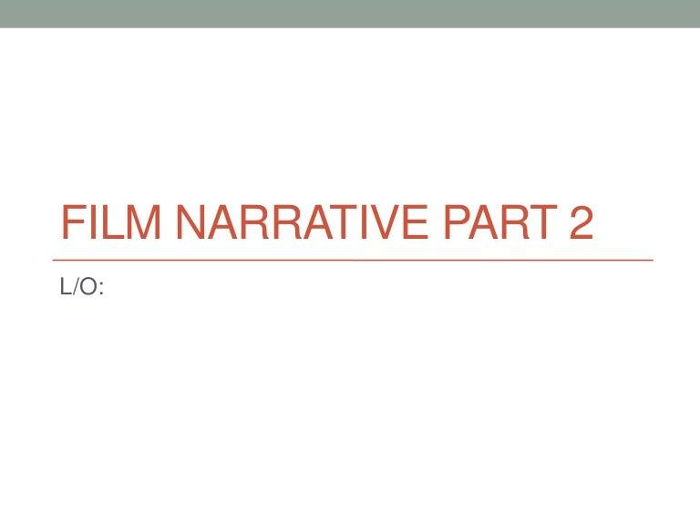 Film narrative part 2