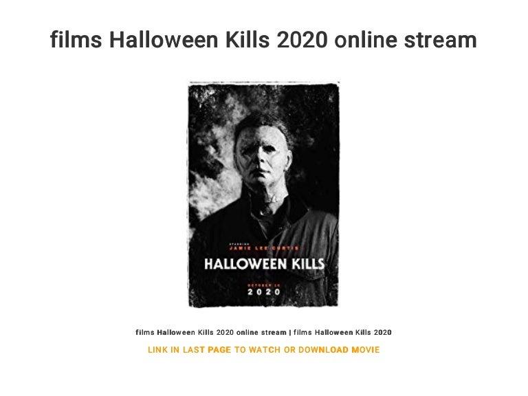 Stream Halloween 2020 Online films Halloween Kills 2020 online stream