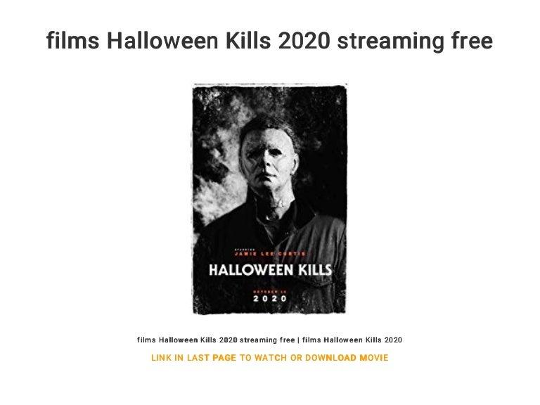 Where Is Halloween 2020 Streaming films Halloween Kills 2020 streaming free