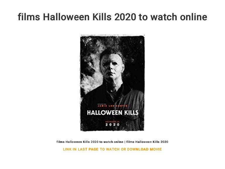 Watch Online Halloween 2020 films Halloween Kills 2020 to watch online