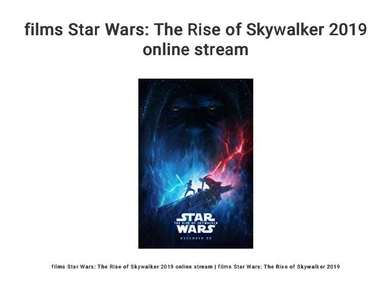 Films Star Wars The Rise Of Skywalker 2019 Online Stream