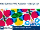 Filter Bubbles in the Australian Twittersphere?