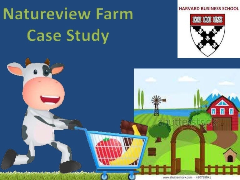 natureview farms calculations Natureview farm case solution, natureview farm case analysis, natureview farm case study solution, natureview farm case solution an english-language pdf of this brief case in an academic course pack will allow the students with the opportunity to buy an audio form as well.