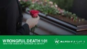 Wrongful death 101