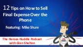 12 Tips on How to Sell Final Expense Over the Phone with Mike Shure