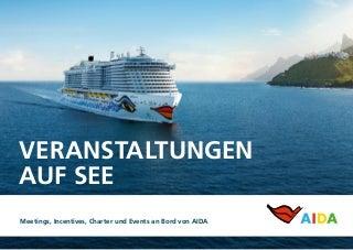 AIDA Cruises - MICE Presentation 2018