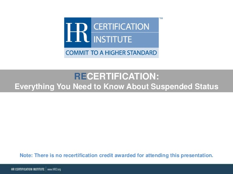 Recertification Everything You Need To Know About Suspended Status