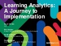 BbWorld 2013 - Learning Analytics: A Journey to Implementation