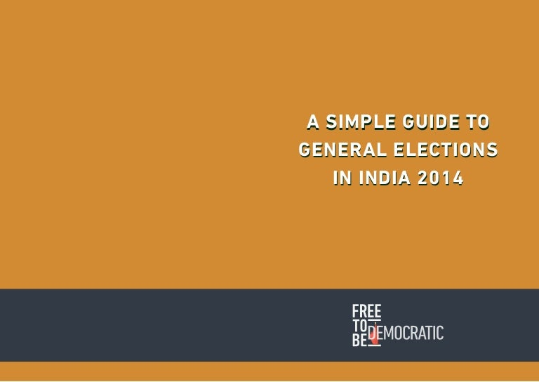 a simple guide to india s general elections rh slideshare net