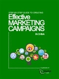 Step by Step Guide to Creating Effective Marketing Campaigns in China