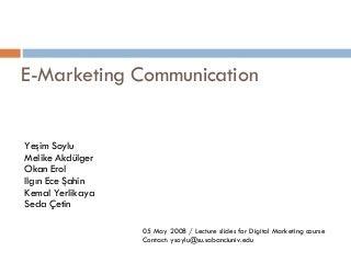 E-marketing communication