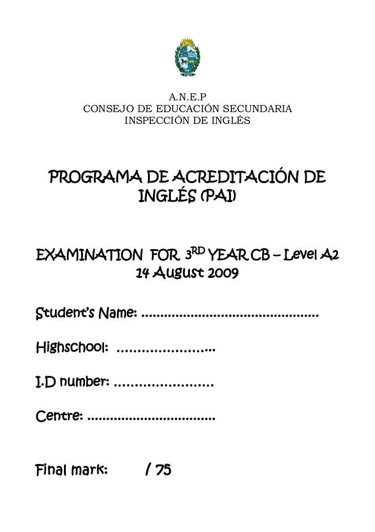 Final Exam A2 August 2009