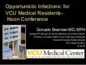 Final housestaff opportunistic infections lecture
