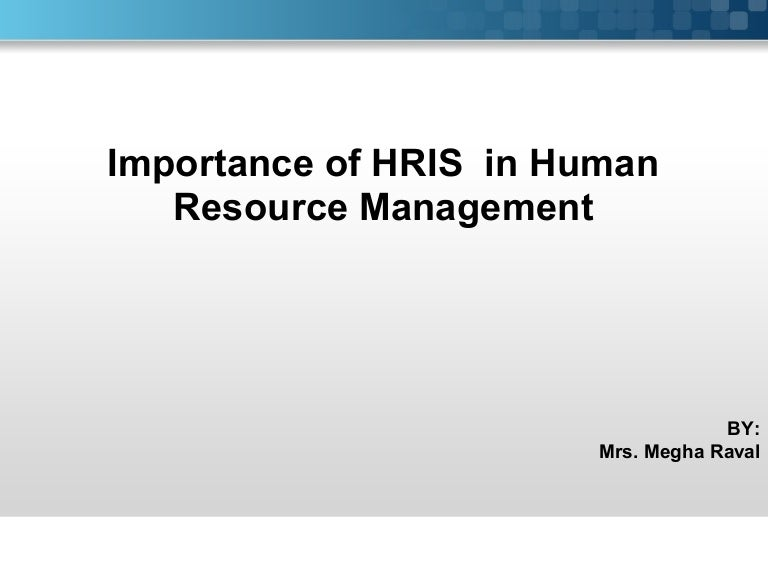 Importance Of Hris In Hr