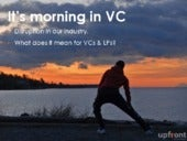 Why It's Morning in Venture Capital