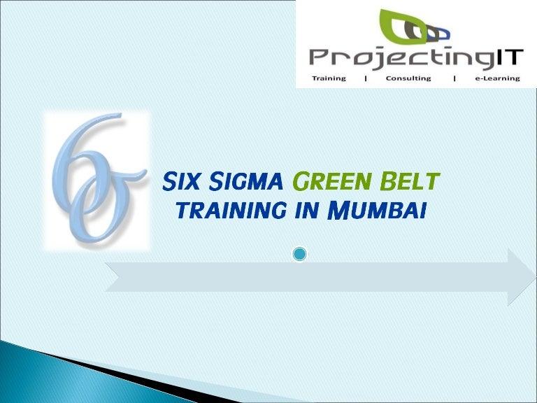 Six Sigma Green Belt Training Course In Indiamumbai