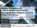 Quality, Innovation and Transformation in Curriculum Development for Distance Learning in the 21st Century