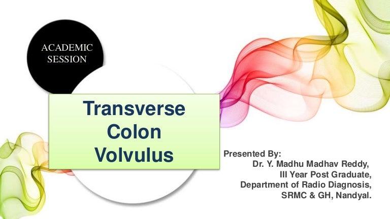 Transverse Colon Volvulus Final