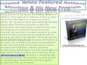Finance Yahoo Featured Anthony Morrison & His New Program