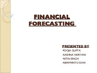 Financial Forecasting & Planning