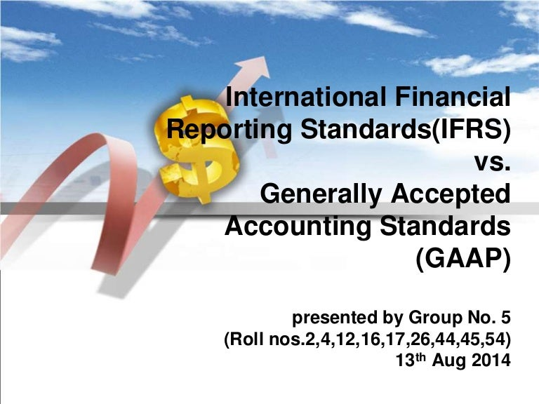 comparison of canadian gaap and ifrs The generally accepted accounting standards in the netherlands (gaap) and the international financial reporting standards (ifrs) are two different sets of financial reporting standards which are available to companies incorporated in the netherlands.