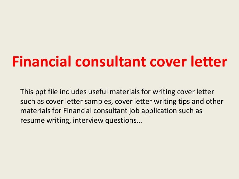 Financialconsultantcoverletter 140228005132 Phpapp01 Thumbnail 4?cbu003d1393548715