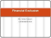 Financial Exclusion and financial inclusion