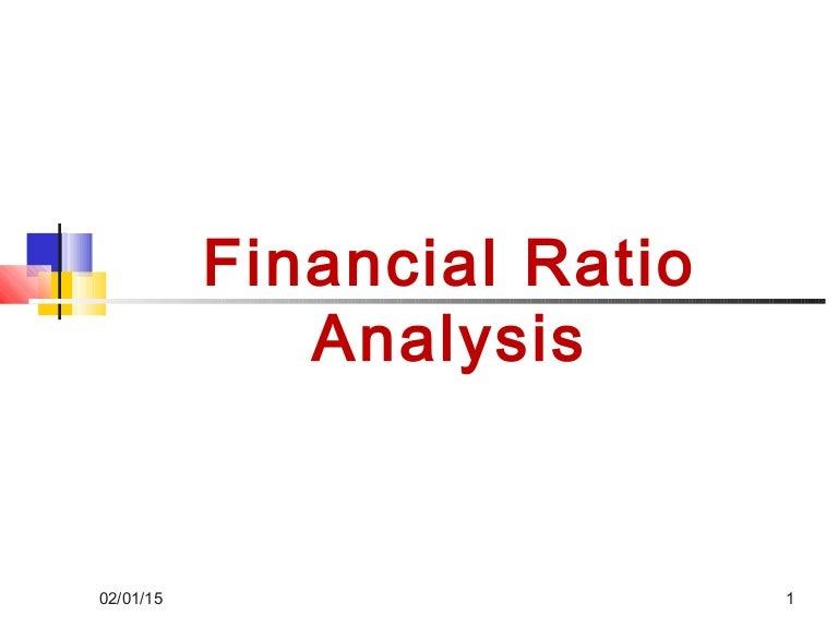 Financial ratio analysis – Financial Ratios Analysis