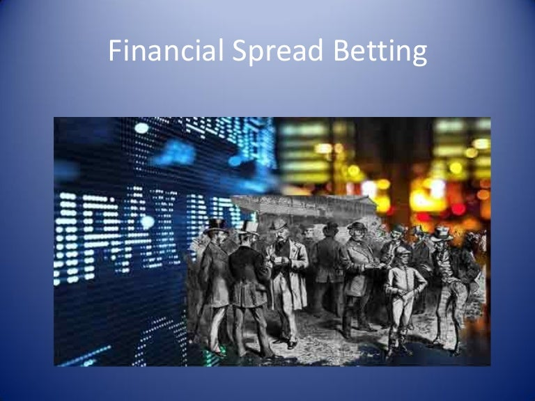 Spread betting financial binary options are they scams on ebay