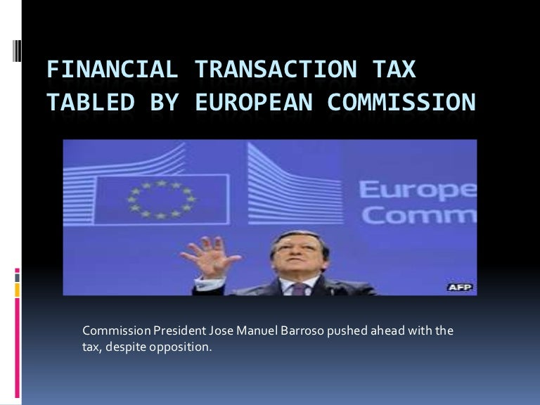 Financial transaction tax tabled by european commission