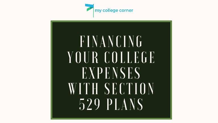 Financing Your College Expenses With Section 529 Plans