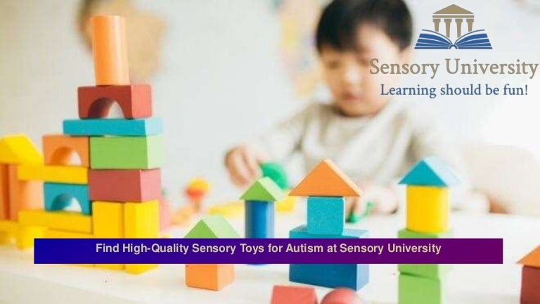 Learning Toys For Autism : Find high quality sensory toys for autism at sensory university