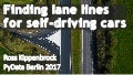 Finding Lanes for Self-Driving Cars - PyData Berlin Jul 2017- Ross Kippenbrock of Yhat