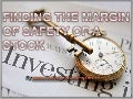 Finding the Margin of Safety of a Stock