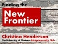 Finding the new frontier  entrepreneurship at the university of montana