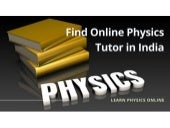 Find Online Physics Tutor in India