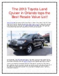 The 2013 Toyota Land Cruiser in Orlando tops the Best Resale Value List!