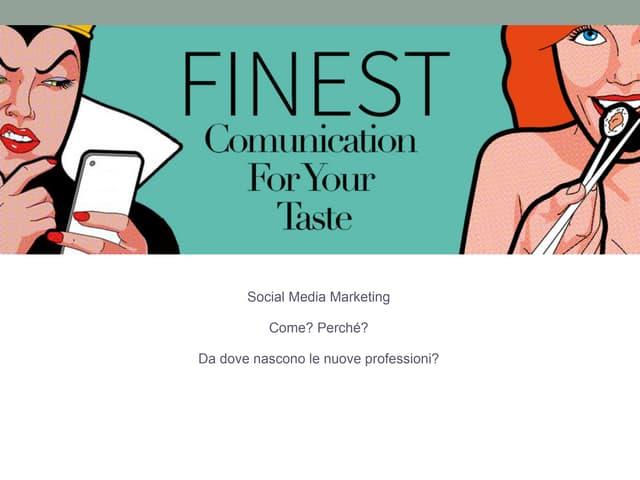 Finest e le nuove professioni - Alessia Bianchi e Valeria Saracco - Ravenna Future Lessons 2015