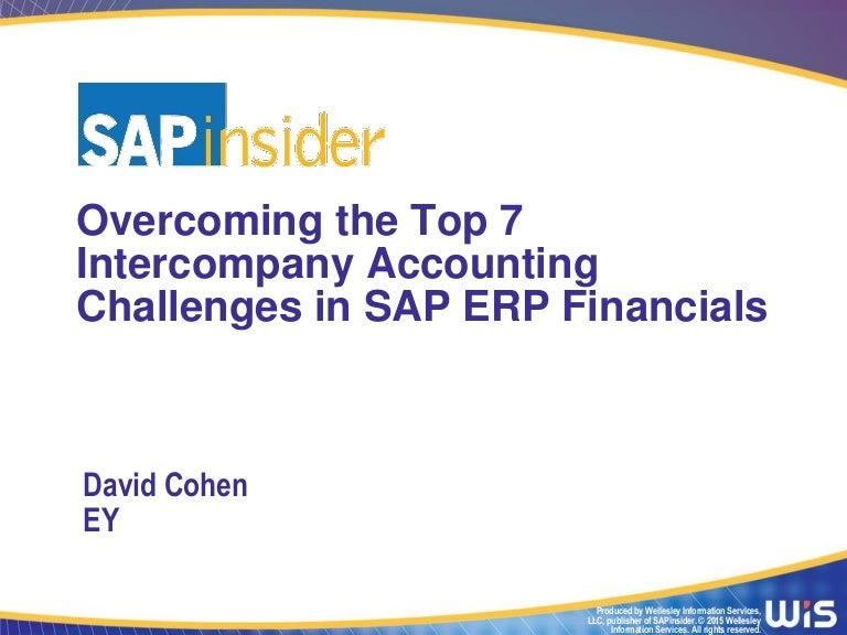 Overcoming the Top 7 Intercompany Accounting Challenges in SAP ERP Fi…