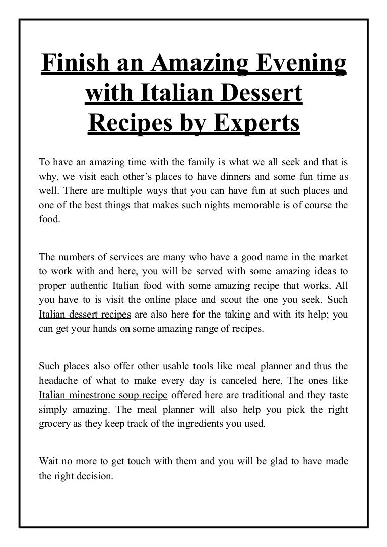 Finish An Amazing Evening With Italian Dessert Recipes By Experts